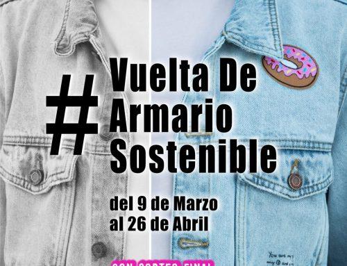 Vuelta de armario sostenible – del 9 de marzo al 26 de abril